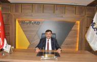 MÜSİAD Başkanı Yıldız: Hedef; üretim, millileşme ve istihdam olmalı